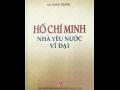 Giới thiệu sách mới: HỒ CHÍ MINH NHÀ YÊU NƯỚC VĨ ĐẠI